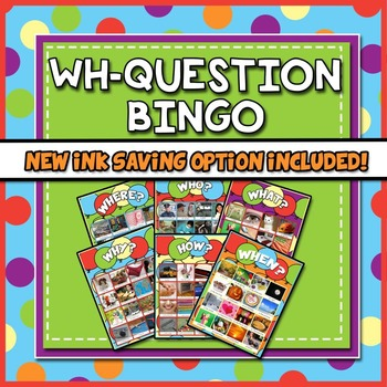 WH Question Bingo - for Speech Therapy