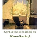 WHOSE REALITY? CONTEXT SOURCE BOOK