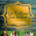 WORD- Get to Know Your Students Using Microsoft Word