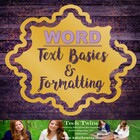 WORD- Text Basics & Formatting Text Assignment/Rubric with