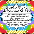 WORD WORK: Short a, Short i, Jellybeans Oh My! Zaner Bloser
