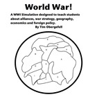 WAR!!!  A WWI simulation in geography, war, economics & alliances