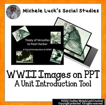 WWII Images on PPT for Unit Introduction