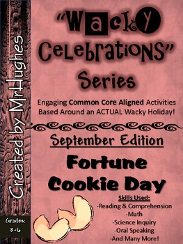 Wacky Celebrations- September Edition (Common Core Aligned)
