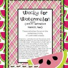 Wacky for Watermelon {and /r/ controlled vowels, too!}