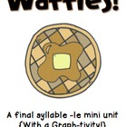 Waffles!  A final syllable -le mini unit