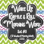 Wake Up, Rattle & Roll 12 Weeks of Morning Work {Set #3}