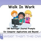 Walk In Work: 180 Bellringer Journal Prompts for Computer