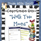 Walk Two Moons Reading Comprehension Test, Key, and Rubric