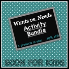 Wants vs. Needs Activity Bundle