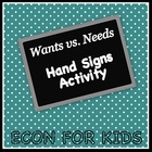 Wants vs. Needs Hand Signs