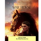 War Horse Complete Literacy Guide