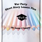 War Party Lesson Resources Louis L'Amour Worksheets Answer