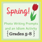 Warm-up Writing Prompts - 20 Spring Idioms with Photos
