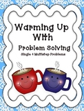 Warming Up With Problem Solving: Single and Multistep