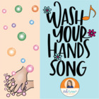 """Wash Your Hands"" mp3 Song & Lyrics FREEBIE"