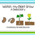 Watch My Plant Grow - A Seed Diary