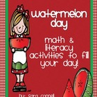 Watermelon Day:  End of the Year Activities