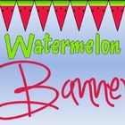 Watermelon Theme Banner
