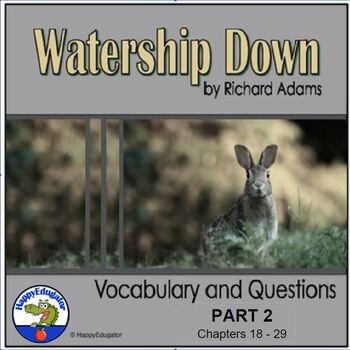 Watership Down Part II - Vocabulary and Study Questions