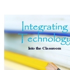 Ways to integrate technology into your classroom