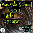 Wayside School Gets a Little Stranger Assessment Packet
