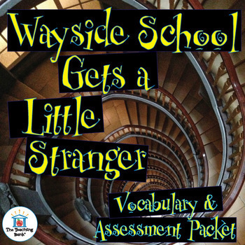 Wayside School Gets a Little Stranger Vocabulary & Assessm