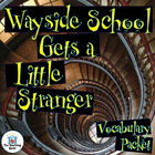 Wayside School Gets a Little Stranger Vocabulary Packet w/ Quiz