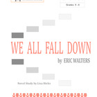 We All Fall Down  by Eric Walters:      Grades 5-9