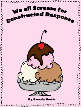 We All Scream for Constructed Response