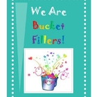 We Are Bucket Fillers!