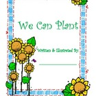 &quot;We Can Plant&quot; Class Book