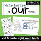 """We Can Take Care of Our World"" Interactive Sight Word Reader"