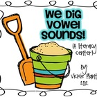 We Dig Vowel Sounds!