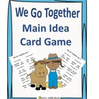 We Go Together Main Idea Activities for Primary Educ
