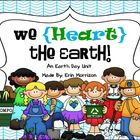 We {Heart} the Earth! (An Earth Day Unit)