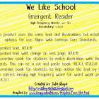 We Like School Emergent Reader