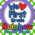&#039;We Love First Grade&#039; Banner or Bunting