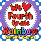 &#039;We Love Fourth Grade&#039; Banner or Bunting