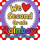 &#039;We Love Second Grade&#039; Banner or Bunting