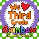 &#039;We Love Third Grade&#039; Banner or Bunting