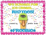 We Scream For Ice Cream...Rhymes!  **FREEBIE***