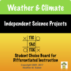 Weather &amp; Climate Tic Tac Toe Differentiated Learning Plan