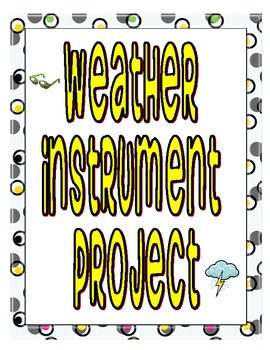 Weather Instrument Student Project