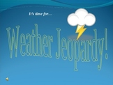 Weather Jeopardy Review Game