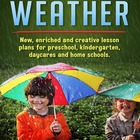 Weather Lesson Plans (Preschool, Kindergarten)