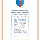 Weather Thematic Unit (Intermediate) Grades 3-4-5 For Very