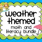 Weather Themed Math and Literacy Bundle