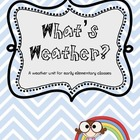 Weather Unit for Early Elementary
