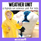 Weather Unit for Kids!
